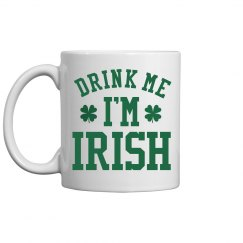 Funny Irish St Patricks Gift Mug