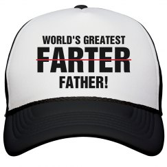World's Greatest Farter For Dad