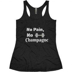 No Pain, No Champagne Tank
