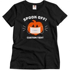 Spook Off Custom Pumpkin Top