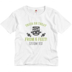 Social Distance Treat Shirt