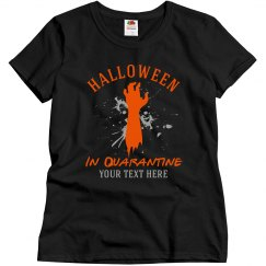 Custom Halloween In Quarantine Zombie Tee