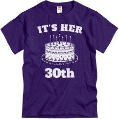 It's her 30th birthday
