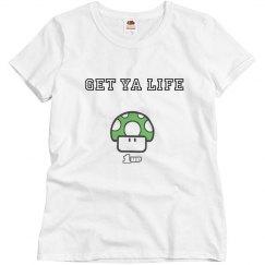 Get Yo Life T-Shirt