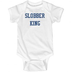 Slobber king