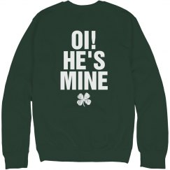 Oi He's Mine St. Patricks Couple