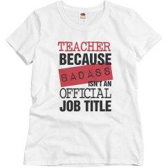 Teachers Are Badass