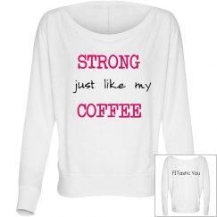 Strong like Coffee 2
