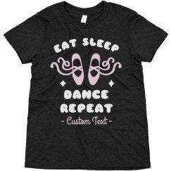 Eat Sleep Dance Repeat Custom Ballet Kids Tee
