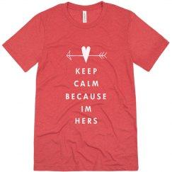 Keep Calm I'm Hers