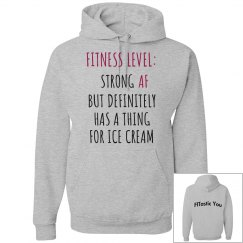 Strong AF but has a thing 4 Ice Cream Sweatshirt