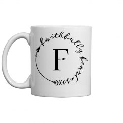 Faithfully Fearless mug