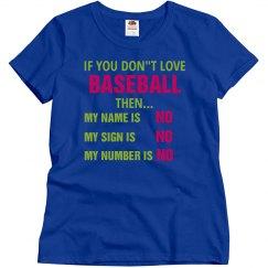 My name is No Baseball Tee