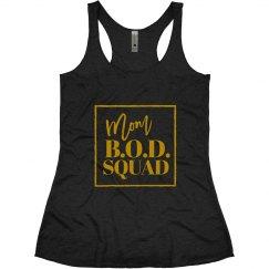 Mom BOD Squad Gold