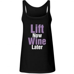 Lift Now Wine Later