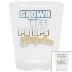 Grown Ass Pinups Magazine Frosted Shot Glass