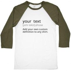 Your Text Custom Definition Tee