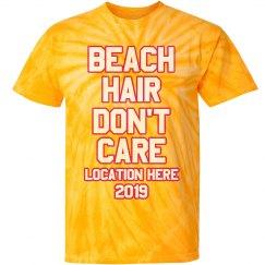 Beach Hair Don't Care Custom Vacation