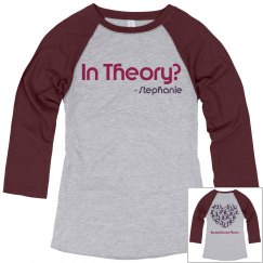In Theory? Relaxed Fit 3/4 Sleeve Raglan Tee