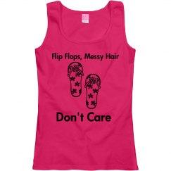 Flip flops, messy hair