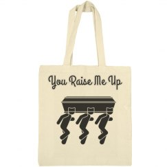 You raise me up bag