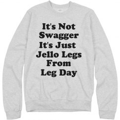It's Not Swagger Leg Day Workout
