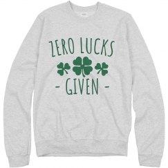 Zero Lucks Given St. Patrick's Sweatshirt