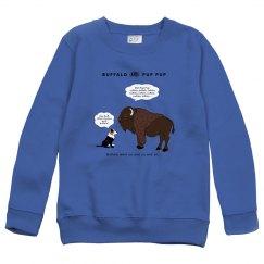 Buffalo & Pup Pup Sweatshirt