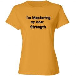I'm Mastering My Inner Strength
