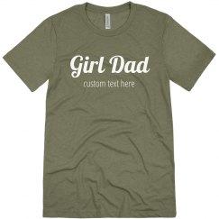 Custom Text Girl Dad Tee