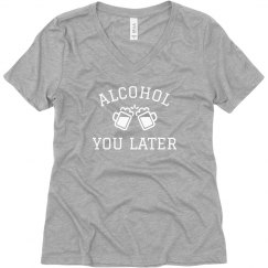 Funny Alcohol I'll Call You Later