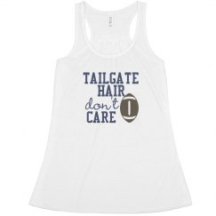 Tailgate Hair Don't Care - Tank
