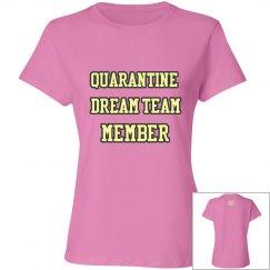 Quarantine Dream TEAM
