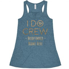 I Do Crew Custom Bachelorette
