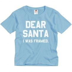 Dear Santa, I Was Framed