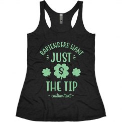 Bartenders Just Want the Tip St. Patrick's Tank