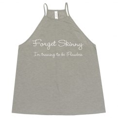 Forget Skinny