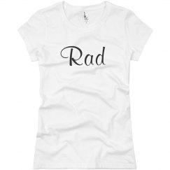 Shirt That Says Rad