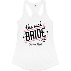 The Real Bride Custom Bachelorette Tank