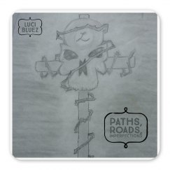 Luci Bluez Paths, Roads, Imperfections Magnet