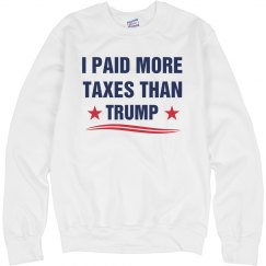 $750 in Taxes Funny Election Sweatshirt