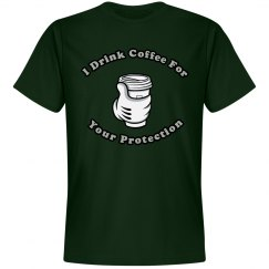 Coffee, Your Protector