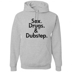 Sex Drugs & Dubstep