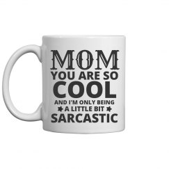 Mom Is Cool Mothers Day Gifts