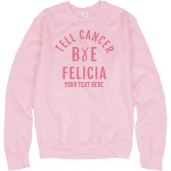 Say Bye Felicia To Breast Cancer