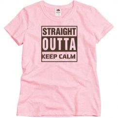 Straight outta keep calm