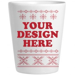 Custom Ugly Christmas Shot Glass