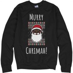 Murry Chrimah Unisex Sweatshirt