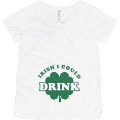 Irish I Could Drink Funny Mom