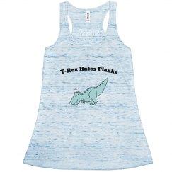 TRex Hates Planks Flowy Tank